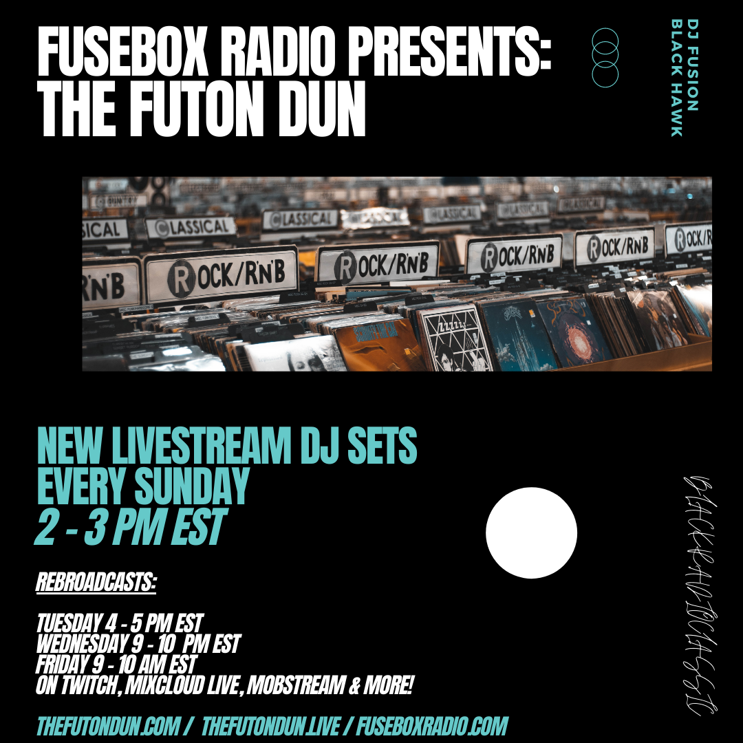 Copy of FuseBox Radio & The Futon Dun Combo Promo Post With Updated Timefames - Sept. 2020